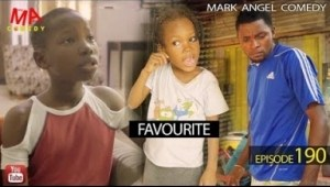 Mark Angel Comedy – FAVOURITE (Episode 190)